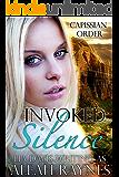 Invoked Silence (Capissian Order Book 2)