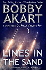 Lines in the Sand: Post Apocalyptic EMP Survival Fiction (The Lone Star Series Book 3) Kindle Edition