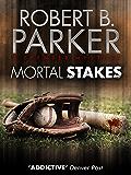Mortal Stakes (A Spenser Mystery) (The Spenser Series Book 3)