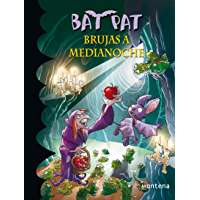 Brujas a medianoche (Serie Bat Pat 2) (Spanish Edition)