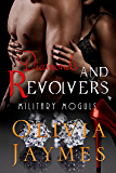Diamonds and Revolvers: Book 2 (Military Moguls)