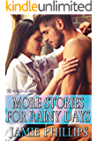 More Stories For Rainy Days: Volume Two