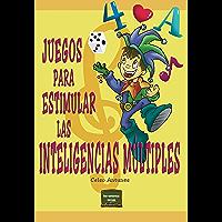 Juegos para estimular las inteligencias múltiples (Herramientas nº 5) (Spanish Edition)