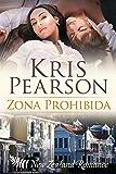 Zona prohibida (Picardia en Wellington nº 2) (Spanish Edition)