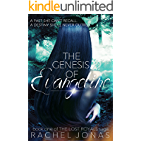 The Genesis of Evangeline (The Lost Royals Saga Book 1)