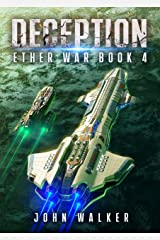 Deception: Ether War Book 4 Kindle Edition