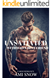 Unsatiated with Dad's Best Friend (English Edition)