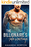 The Billionaire's Fake Marriage (A Romance Collection Boxed Set)