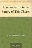 A Statement: On the Future of This Church