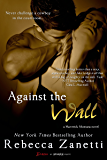 Against the Wall (Maverick Montana Book 1)