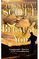 Because of You: A Coming Home Novel Kindle Edition