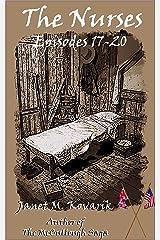 The Nurses: Episodes 17-20 Kindle Edition