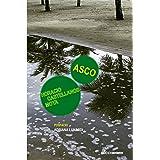 Asco: Thomas Bernhard em San Salvador (Otra Língua)