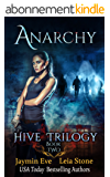 Anarchy (Hive Trilogy Book 2) (English Edition)
