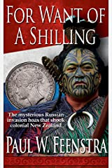 For Want of a Shilling (Moana Rangitira Book 2) Kindle Edition