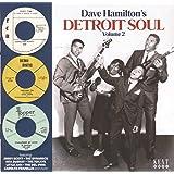 Dave Hamilton's Detroit Soul Volume 2