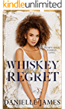 Whiskey and Regret