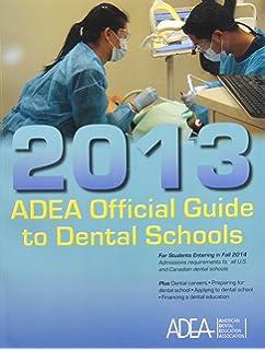 Adea Official Guide To Dental Schools Pdf
