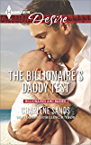 The Billionaire's Daddy Test (Billionaires and Babies)