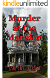 Murder at the Mansion: A Logan & Cafferty Mystery/Suspense Novel
