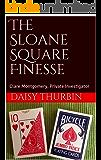 The Sloane Square Finesse: Clare Montgomery, Private Investigator (Clare Montgomery Investigates Book 7)