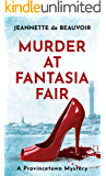 Murder at Fantasia Fair: A Provincetown Mystery (Sydney Riley Series Book 2)