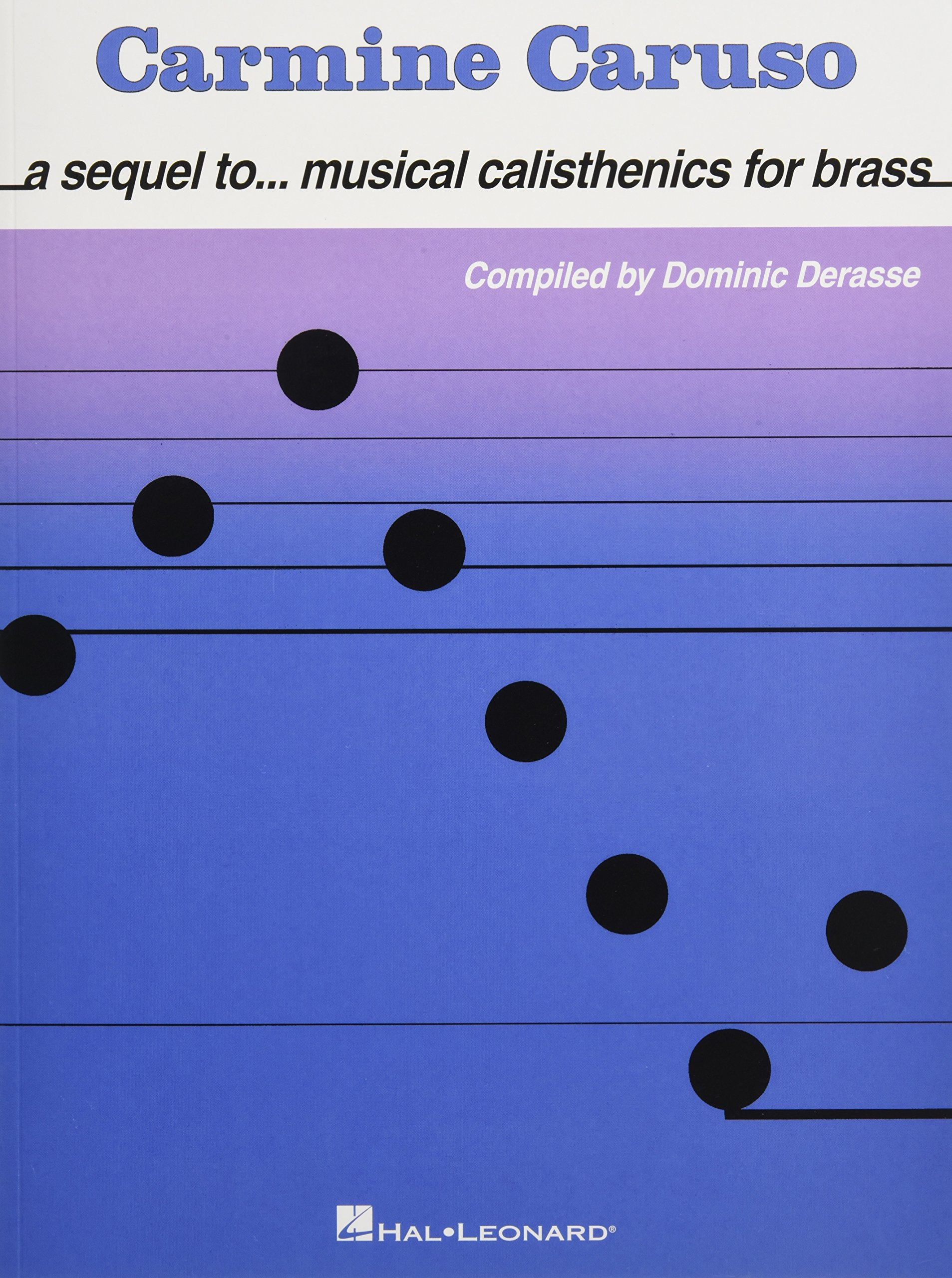 Download Carmine Caruso - A Sequel to Musical Calisthenics for Brass ebook