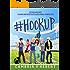 #HookUp (Hashtag Series Bonus Scenes)