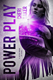 Power Play: A Jessica Warne Spy Novel (Emerald City Spies Book 2)