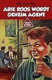 Arie Roos wordt geheim agent (Bob Evers)