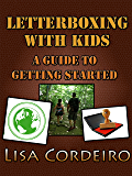 Letterboxing with Kids: A Guide to Getting Started