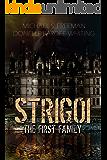 Strigoi: The First Family