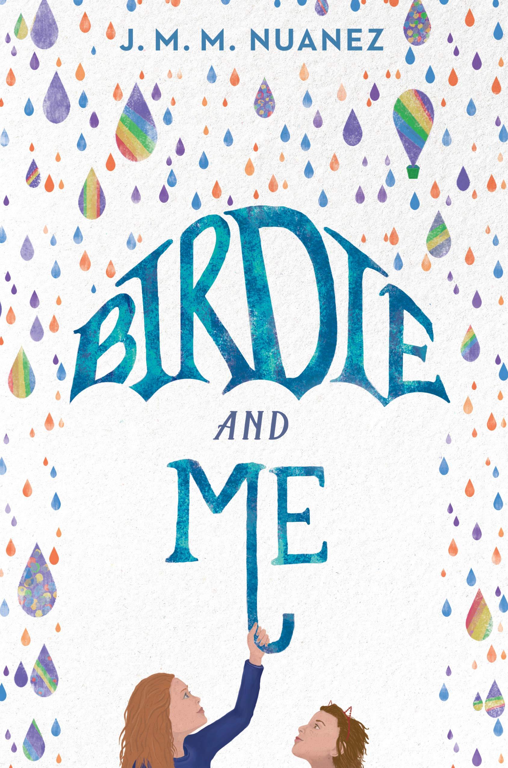 Birdie and Me: Nuanez, J. M. M.: 9780399186776: Amazon.com: Books