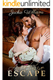 An Elusive Escape (Unrivalled Regency Book 5)