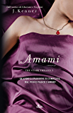 Amami: The Stark Trilogy 3