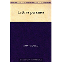 Lettres persanes (French Edition)