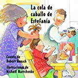 La cola de caballo de Estefanía (Spanish Edition)