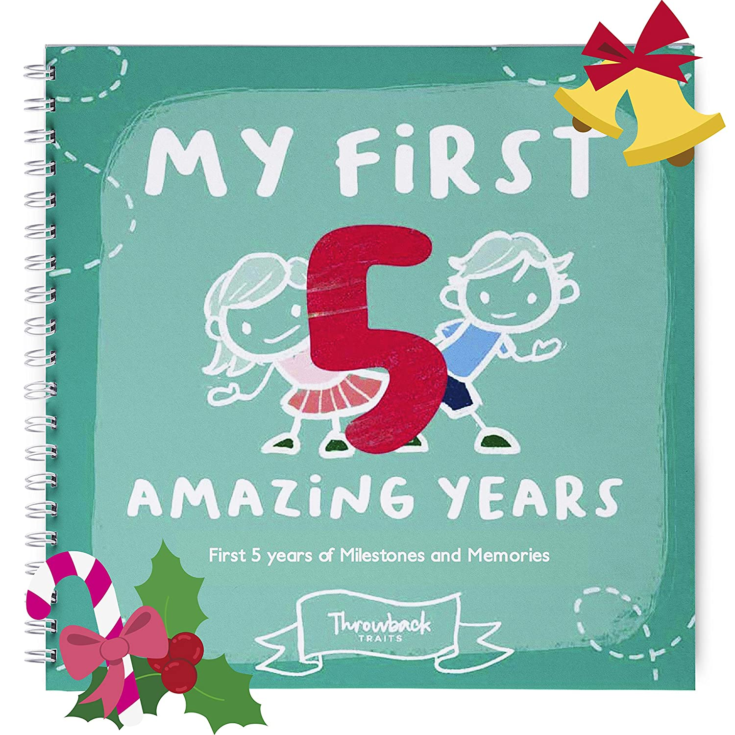 First Five Years Baby Memory Book, Easy to Use Keepsake Scrapbook, My First 5 Amazing Years. with 40 Beautifully Illustrated Pages and Space for Photo and Milestones. Great Christmas Gift. Throwback Traits