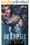 UnScripted: A MOTORCYCLE CLUB ROMANCE (CREED MC Book 2)