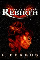 Rebirth: A Young Adult Lesbian Action Adventure (Game of the Gods Book 1) Kindle Edition