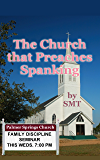The Church that Preaches Spanking: Believers in domestic discipline (English Edition)