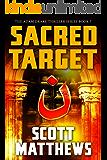 Sacred Target: The Adam Drake Thriller Series Book 7