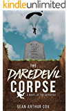 The Daredevil Corpse (The Departed Book 2)