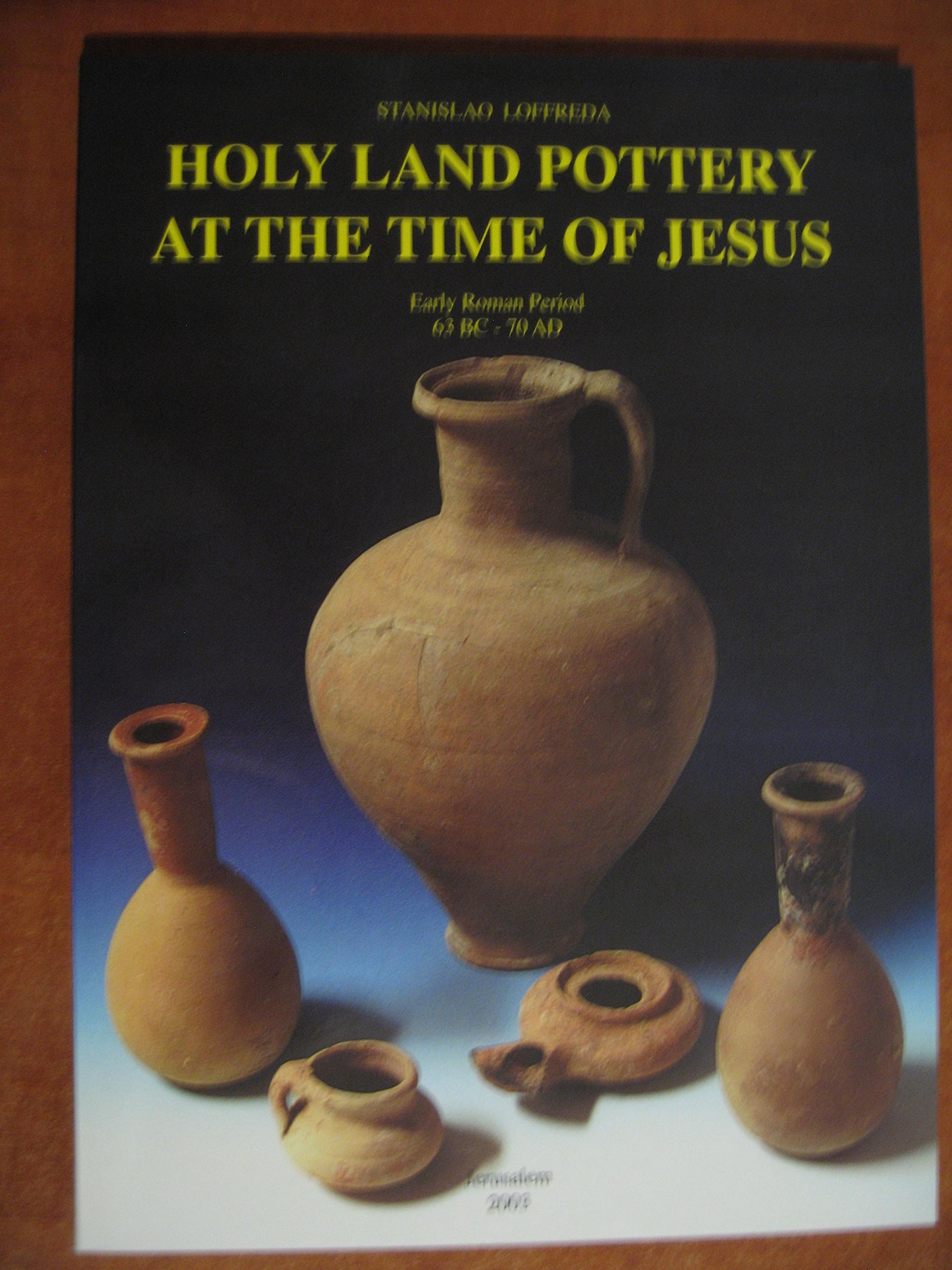 Download Holy Land Pottery at the Time of Jesus pdf