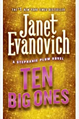 Ten Big Ones (Stephanie Plum, No. 10): A Stephanie Plum Novel Kindle Edition