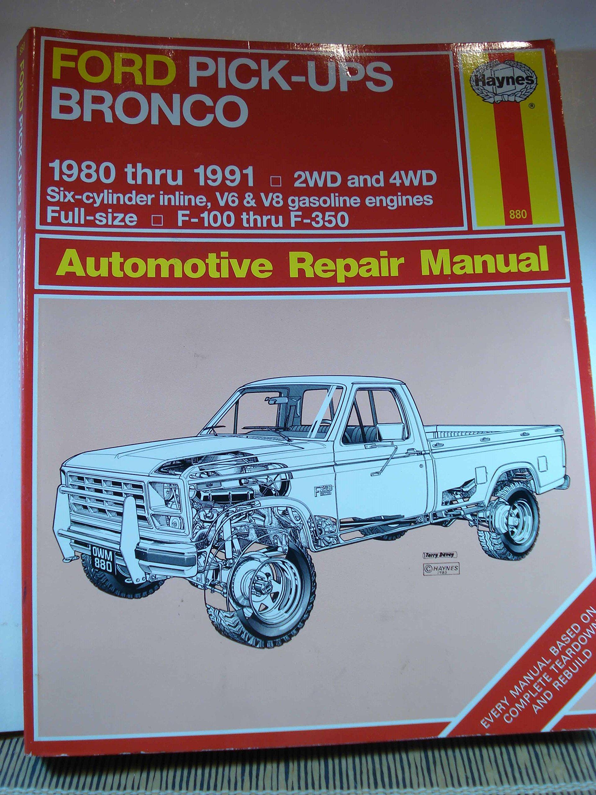 Ford Pick Ups And Bronco 1980 1991 Automotive Repair Manual John Full Size B Raffa J H Haynes 9781563920097 Books