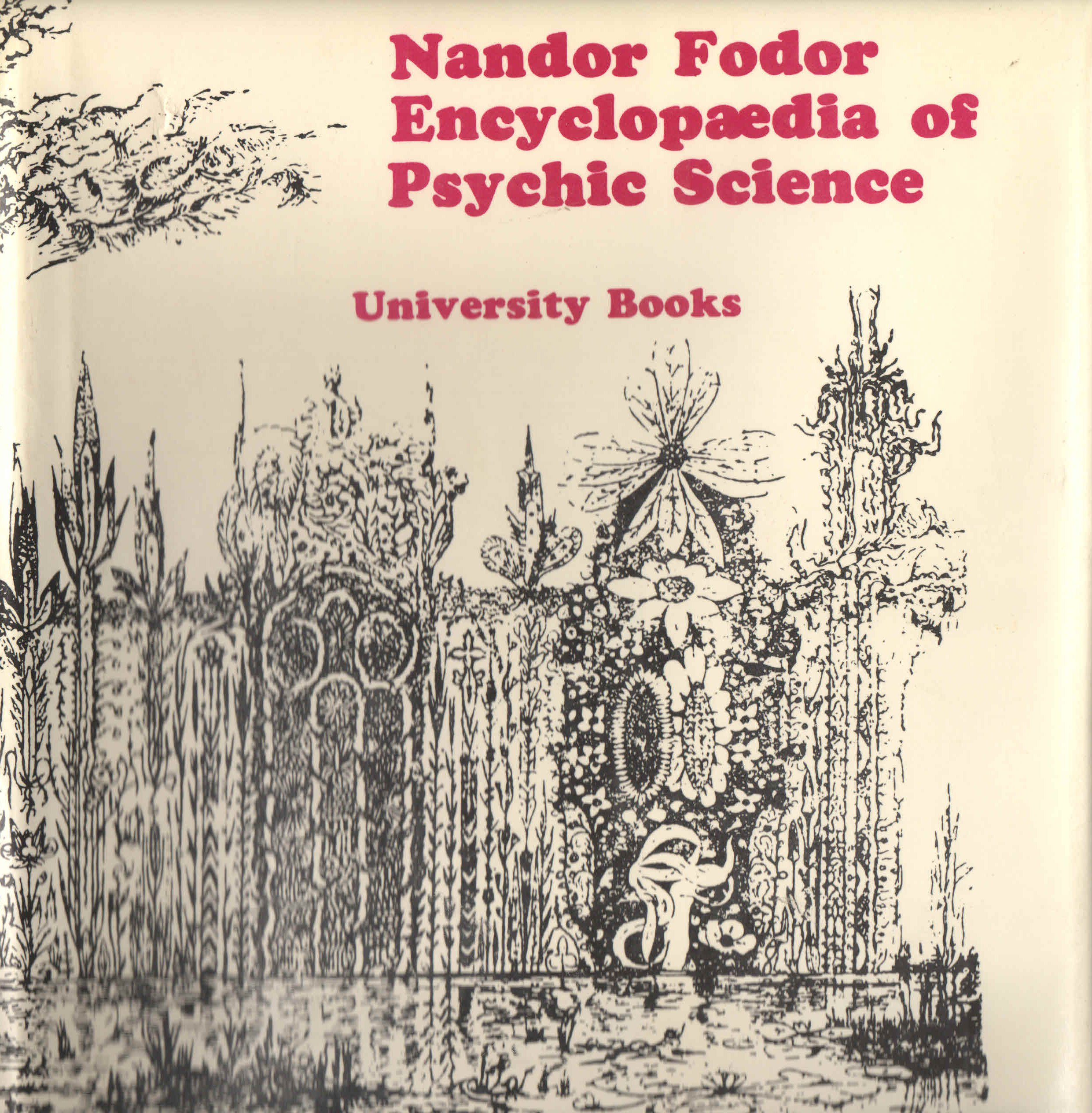 Encyclopaedia of Psychic Science: Fodor, Nandor: Amazon.com: Books