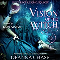 Vision of the Witch: Witches of Keating Hollow, Book 10