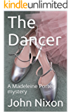The Dancer: A Madeleine Porter mystery
