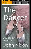 The Dancer: A Madeleine Porter mystery